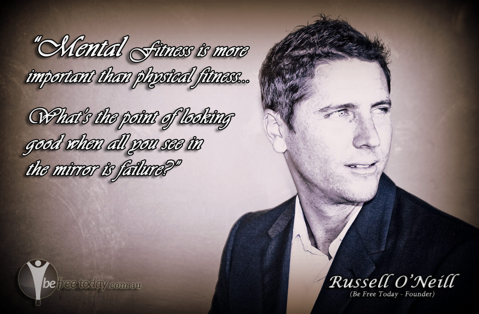 Russell O'Neill - Founder and Performance Coach. Mental Fitness