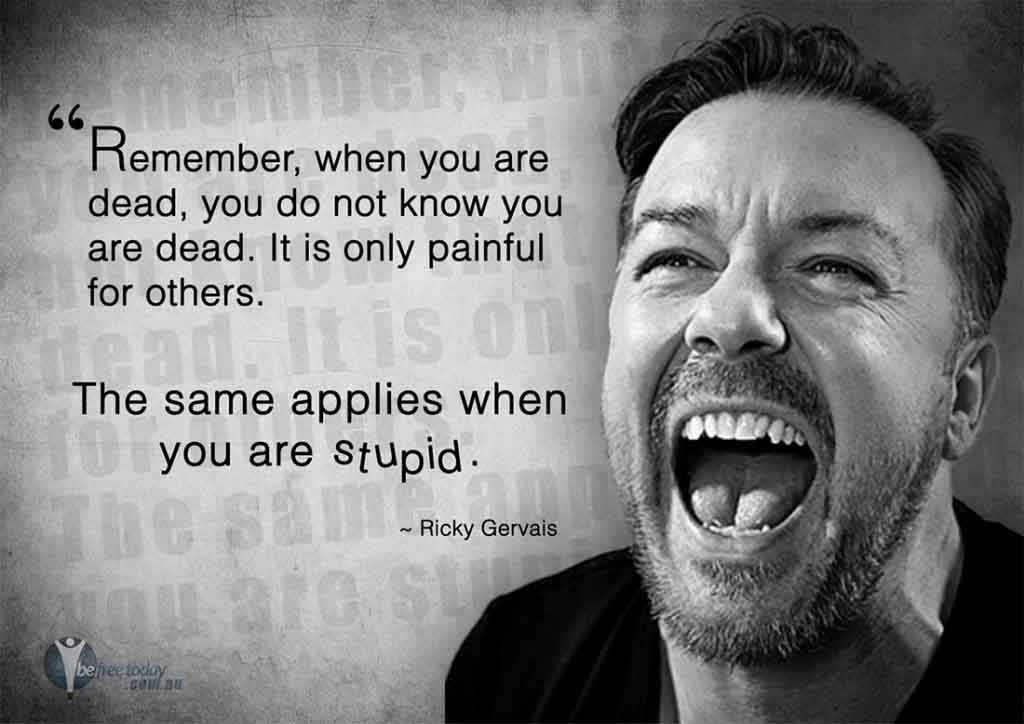 Ricky Gervais - Stupid People