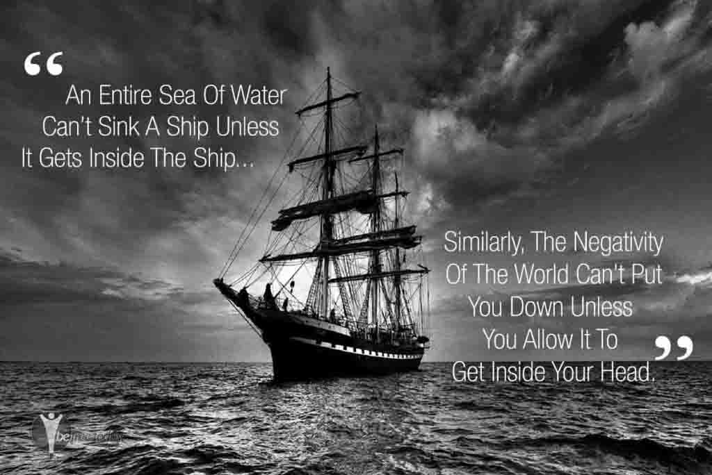 Ship Quotes Beauteous Don't Allow Negativity Inside Your Head