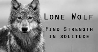 Lone Wolf – Strength in Solitude