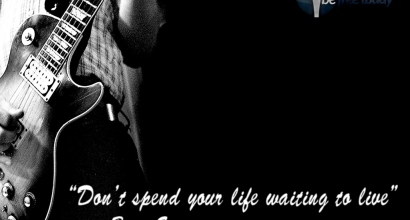 Don't Spend Your Whole Life Waiting To Live