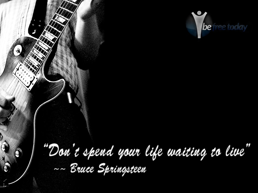 Waiting to Live - Bruce Springsteen